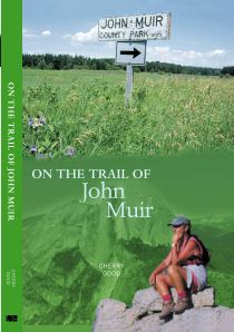 Book Cover of On the Trail of John Muir by Cherry Good