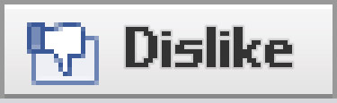 Comically large 'Dislike' button