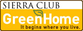 Sierra Club Green Home: It begins where you live.