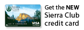 Get the NEW Sierra Club credit card